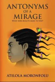 antonyms-of-a-mirage