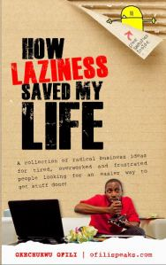 how-laziness-saved-my-life