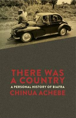 ACHEBE THERE WAS A COUNTRY EPUB DOWNLOAD