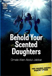 Behold Your Scented Daughters