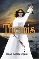 Themis by Isaac Attah Ogezi